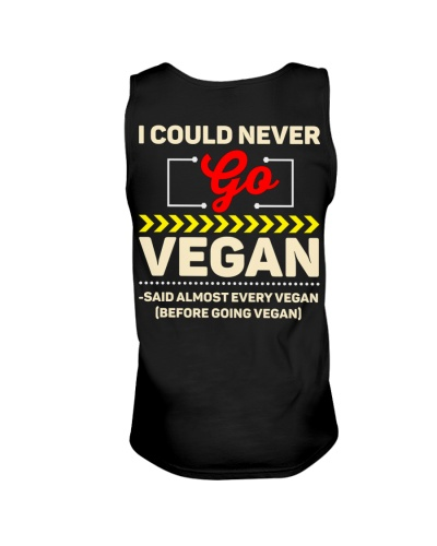I Could Never Go Vegan