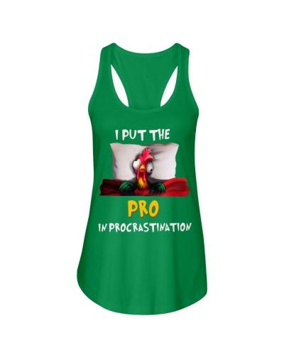 -Chicken I put the pro in procrastination shirt-