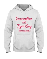 Quarantine and Tiger King Hooded Sweatshirt tile
