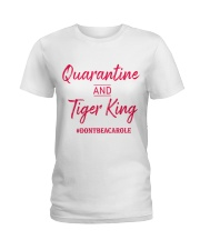 Quarantine and Tiger King Ladies T-Shirt thumbnail