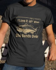 I love it when she bends over Classic T-Shirt apparel-classic-tshirt-lifestyle-28