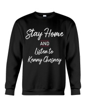 Stay home with kenny chesney Crewneck Sweatshirt thumbnail