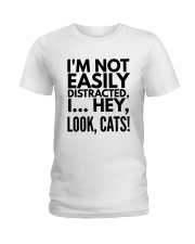 i'm not easily distracted Ladies T-Shirt front