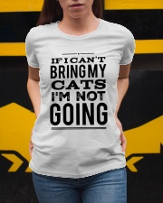 IF I CAN'T BRING CATS Ladies T-Shirt apparel-ladies-t-shirt-lifestyle-04