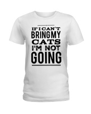 IF I CAN'T BRING CATS Ladies T-Shirt front