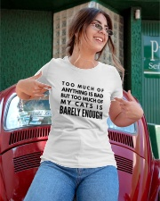 too much of anything is bad my cats barely enough Ladies T-Shirt apparel-ladies-t-shirt-lifestyle-01