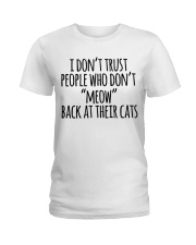 I DON'T TRUST Ladies T-Shirt front