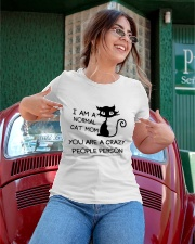 YOU ARE A CRAZY PEOPLE PERSON Ladies T-Shirt apparel-ladies-t-shirt-lifestyle-01