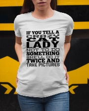 if you tell a cat lady not to do smthg Ladies T-Shirt apparel-ladies-t-shirt-lifestyle-04