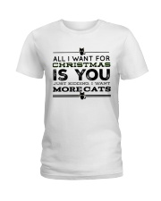 ALL I WANT FOR CHRISTMAS IS MORE CATS Ladies T-Shirt front