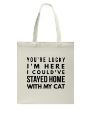 COULD STAY WITH MY CAT Tote Bag thumbnail