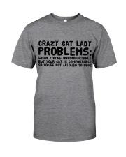 crazy cat lady problems Classic T-Shirt thumbnail
