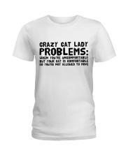 crazy cat lady problems Ladies T-Shirt front