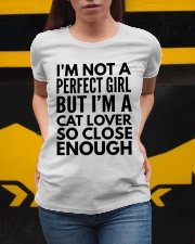 im not perfect girl but i am a cat lover Ladies T-Shirt apparel-ladies-t-shirt-lifestyle-04