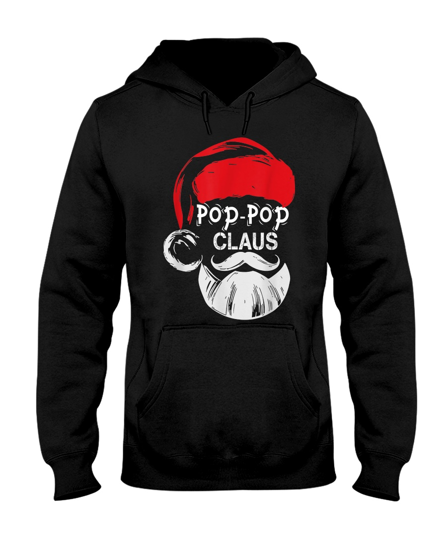 Pop-Pop Claus - Christmas Grandpa Gift T-Shirt  Hooded Sweatshirt