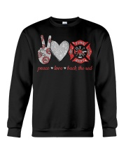 Peace love back the red Firefighter Lover T-Shirt Crewneck Sweatshirt thumbnail