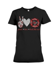 Peace love back the red Firefighter Lover T-Shirt Premium Fit Ladies Tee thumbnail