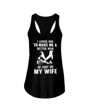 I Asked God To Make Me A Better Man T-Shirt Ladies Flowy Tank thumbnail