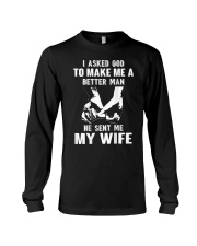I Asked God To Make Me A Better Man T-Shirt Long Sleeve Tee thumbnail
