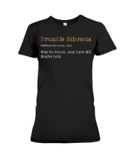 Drunkle Sclerosis Definition Maybe Drunk May Have Premium Fit Ladies Tee thumbnail