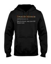 Drunkle Sclerosis Definition Maybe Drunk May Have Hooded Sweatshirt front