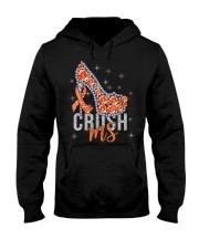 High Heels Crush Ms Multiple Sclerosis Awareness Hooded Sweatshirt front