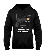 Anatomy Of A Pew Pewer T-Shirt Hooded Sweatshirt front