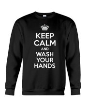 Keep Calm And Wash Your Hands - Flu Cold T-Shirt Crewneck Sweatshirt thumbnail