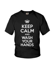 Keep Calm And Wash Your Hands - Flu Cold T-Shirt Youth T-Shirt thumbnail