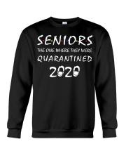 Seniors The One Where They Were Quarantined 2020 Crewneck Sweatshirt thumbnail
