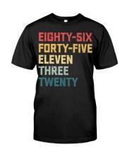 Eighty-Six Forty-Five Eleven Three Twenty Vintage Classic T-Shirt thumbnail