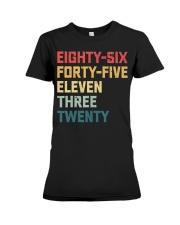 Eighty-Six Forty-Five Eleven Three Twenty Vintage Premium Fit Ladies Tee thumbnail