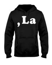 Womens Comma La Kamala Harris Funny Democrat Hooded Sweatshirt front