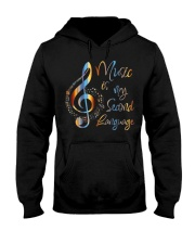 Music Is My Second Language T-Shirt Hooded Sweatshirt front