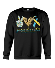 Peace Love Cure Down Syndrome Awareness T-Shirt Crewneck Sweatshirt thumbnail