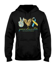 Peace Love Cure Down Syndrome Awareness T-Shirt Hooded Sweatshirt front