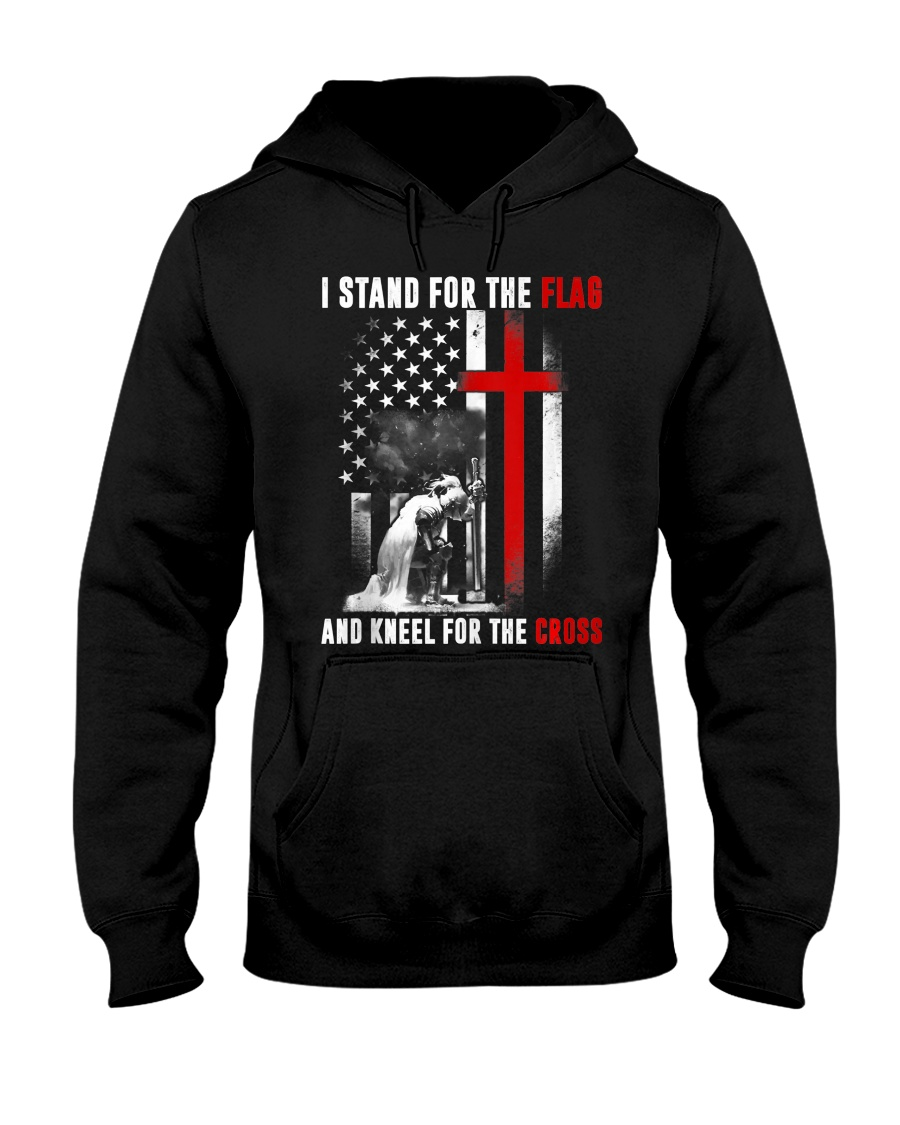 I Stand for the Flag and Kneel for the Cross Hooded Sweatshirt