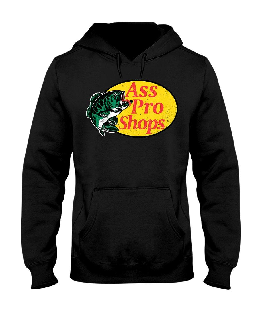Ass Pro Shop Parody Funny Sarcastic Hilariou Hooded Sweatshirt