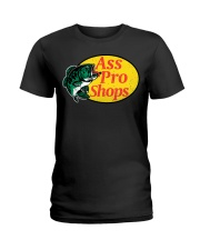 Ass Pro Shop Parody Funny Sarcastic Hilariou Ladies T-Shirt thumbnail
