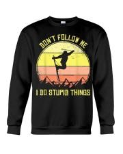 Skiing Don't Follow Me I Do Stupid Things Ski Crewneck Sweatshirt thumbnail