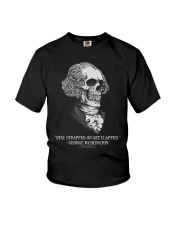 Stay strapped or get clapped George Washington Youth T-Shirt thumbnail