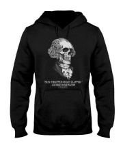 Stay strapped or get clapped George Washington Hooded Sweatshirt front