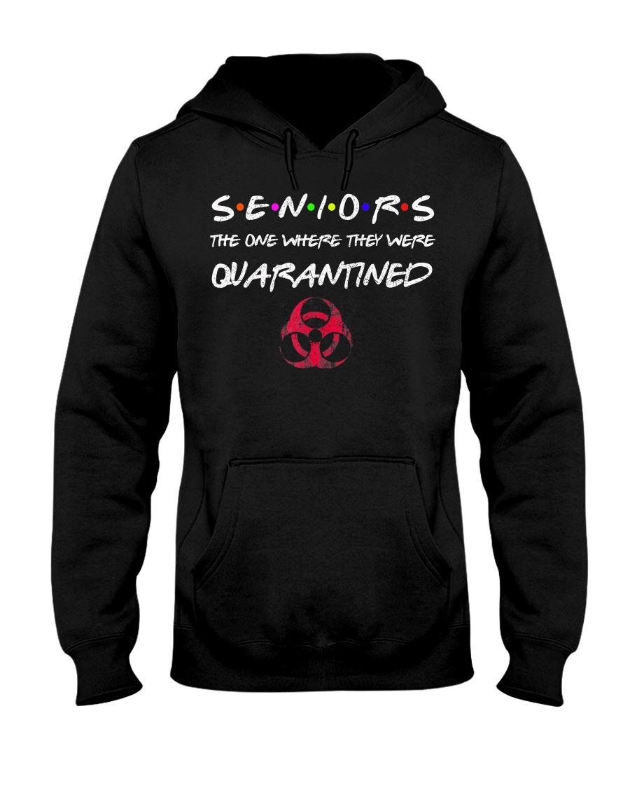 Seniors The One Where They Were Quarantined 2020 Hooded Sweatshirt