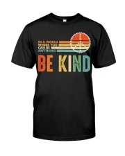 In A World Where You Can Be Anything Be Kind Premium Fit Mens Tee tile