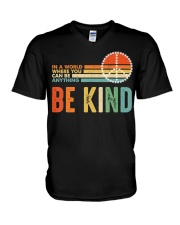 In A World Where You Can Be Anything Be Kind V-Neck T-Shirt tile