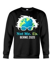 Bernie Sanders 2020 Me Not Us Bernie President Crewneck Sweatshirt thumbnail