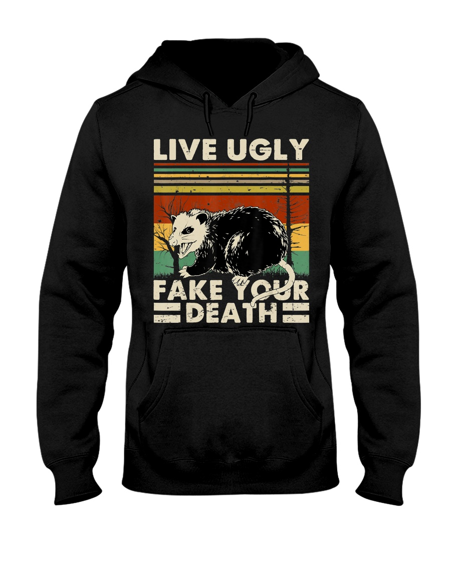 Live Ugly Fake Your Death Opossum Funny Ugly Cat Hooded Sweatshirt