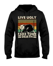 Live Ugly Fake Your Death Opossum Funny Ugly Cat Hooded Sweatshirt front