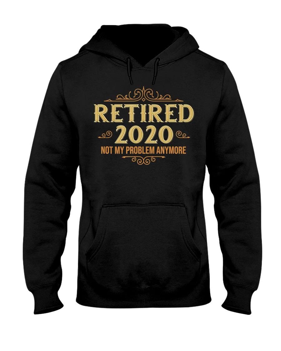 Retired 2020 Retirement Gifts For Men Women Funny Hooded Sweatshirt