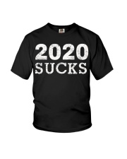 2020 Sucks - Anti 2020 Cancel T-Shirt Youth T-Shirt thumbnail